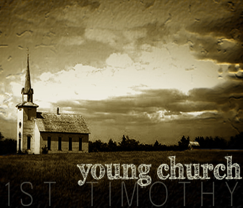 Young Church: 1 Timothy